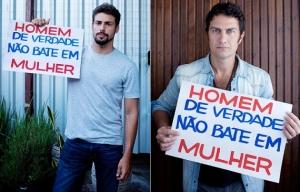 Famosos aderem à campanha Homem de Verdade Não Bate em Mulher,lançada pelo Banco Mundial com o objetivo de acabar com estigma de que a Lei Maria da Penha é contra os homens.
